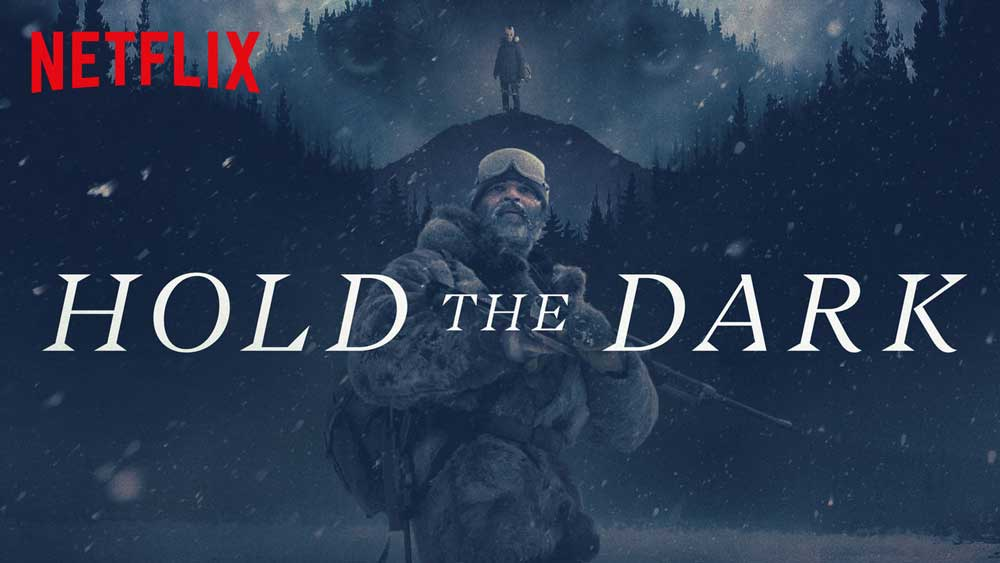hold the dark affiche cinemashow.jpg